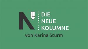 """Das schwarz-wei0e Logo von Die Neue Norm. Daneben steht """"Die Neue Kolumne"""". Unten steht: von Karina Sturm."""