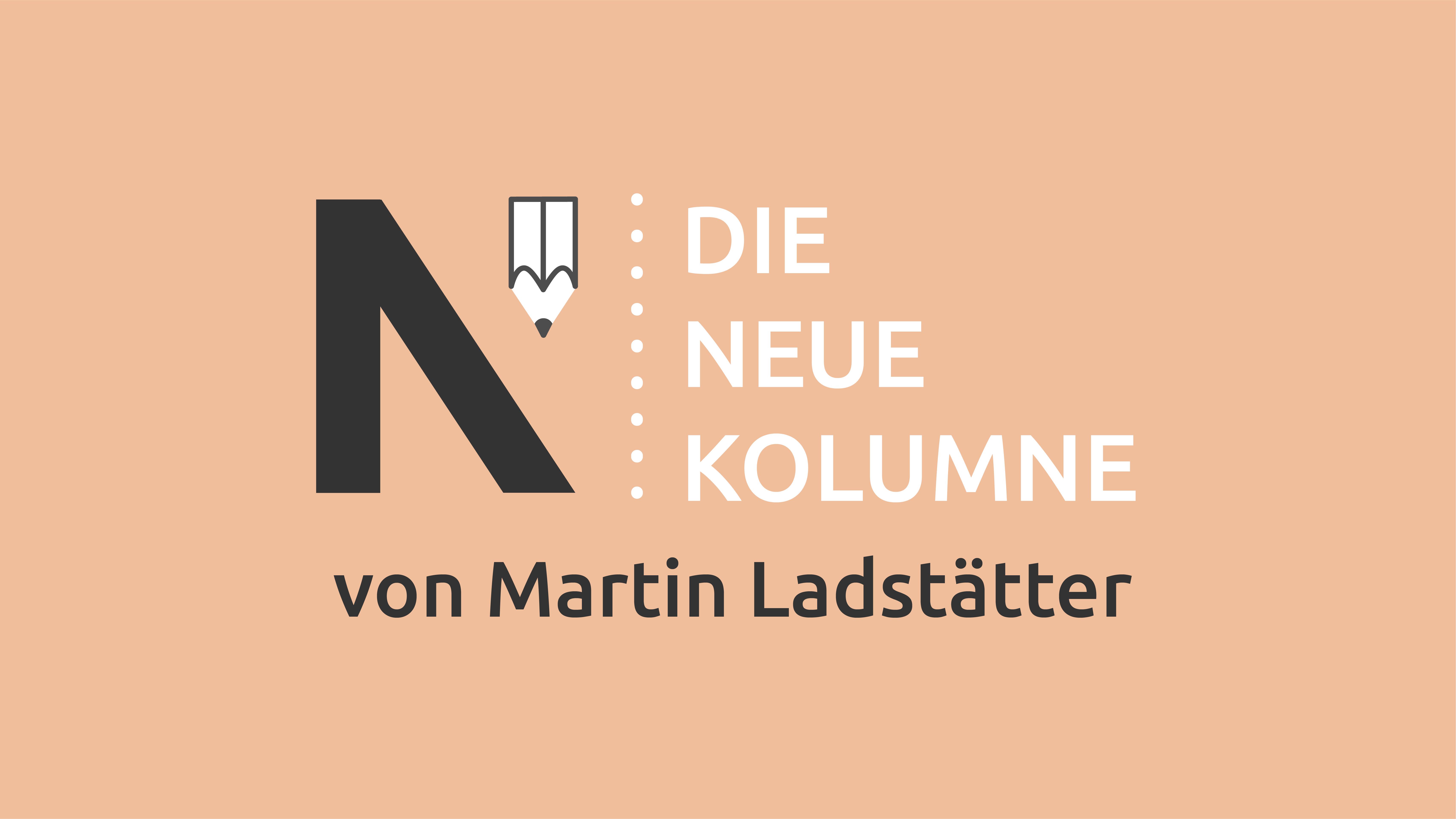 Logo von Die Neue Norm auf puderfarbenden Hintergrund. Rechts steht: Die Neue Kolumne. Unten Steht: von Martin Ladstätter.