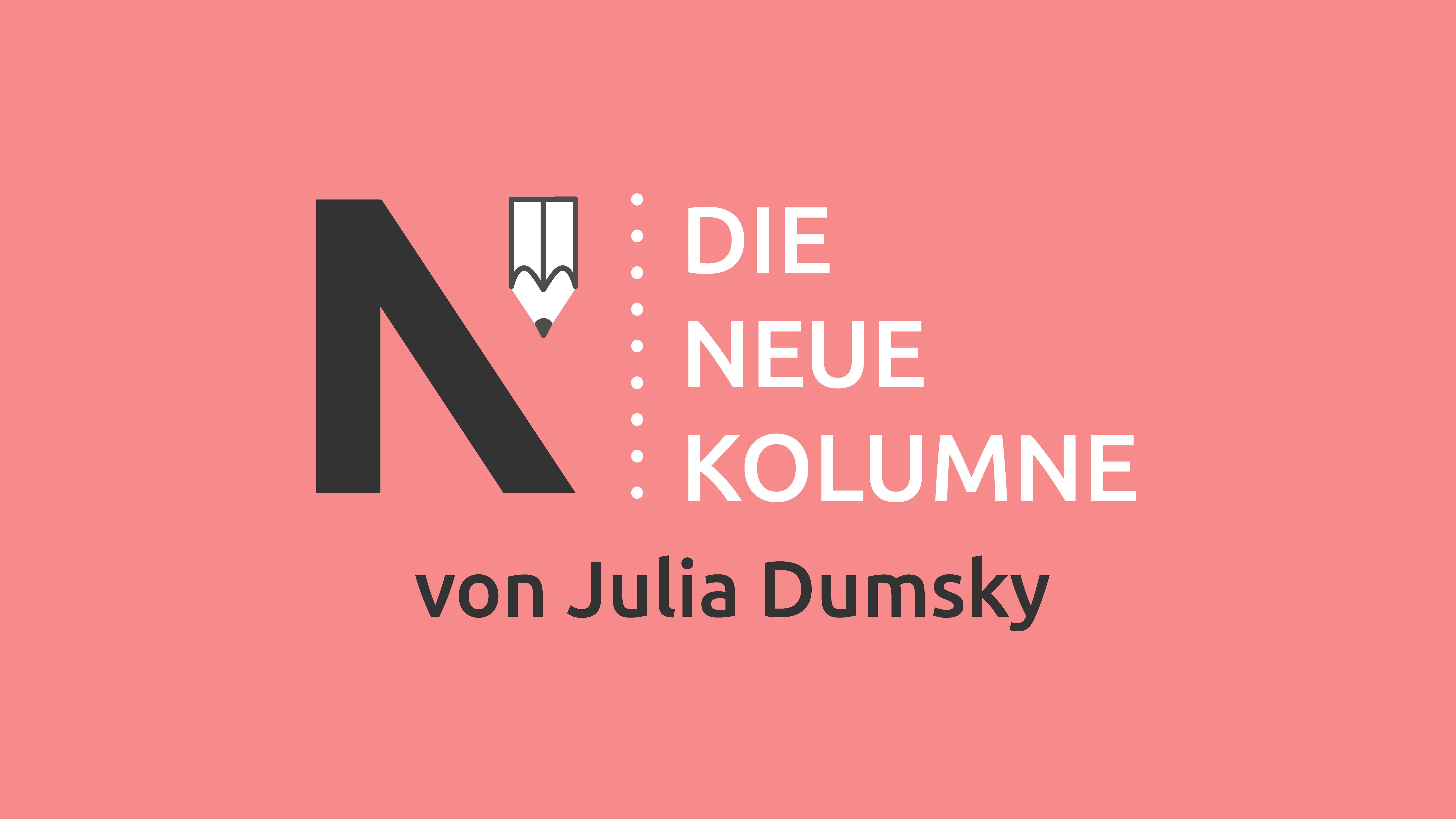 Das Logo von DIe Neue Norm auf hell-rotem Grund. Rechts steht: Die Neue Kolumne. Unten steht: Von Julia Dumsky.
