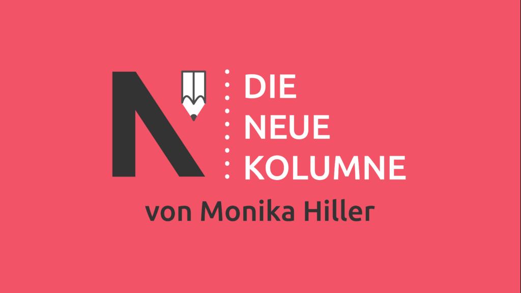Das Logo von Die Neue Norm auf rotem Grund. Rechts steht: Die Neue Kolumne. Unten steht: von Monika Hiller