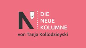 Das Logo von Die Neue Norm auf rotem Grund. Rechts steht: Die Neue Kolumne. Unten steht: Vom Tanja Kollodzieyski