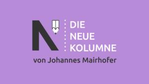 Das Logo von Die Neue Norm auf lilafarbenen Grund. Rechts steht: Die Neue Kolumne. Unten steht: Von Johannes Mairhofer.