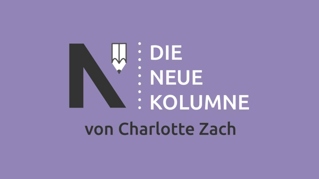 Das Logo von Die Neue Norm auf violettem Grund. Rechts steht: Die Neue Kolumne. Unten stegt: Von Charlotte Zach.