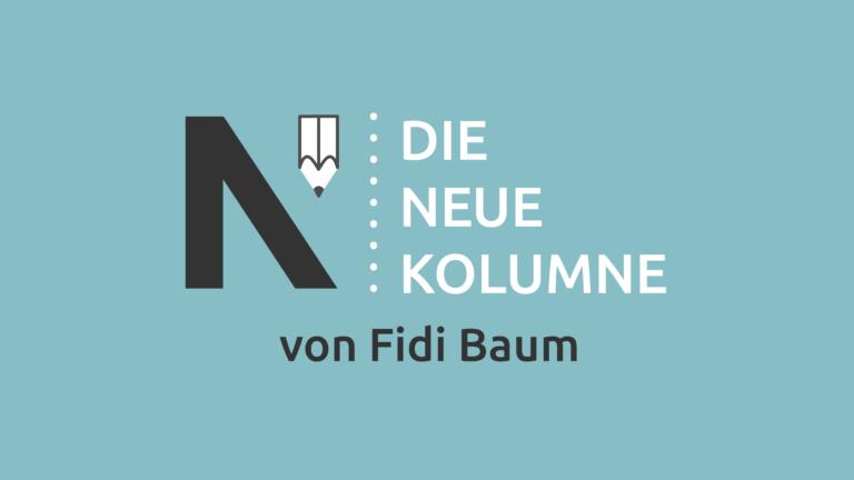 Das Logo von Die Neue Norm auf türkisem Grund. Rechts davon steht: Die Neue Kolumne. Unten steht: Von Fidi Baum.