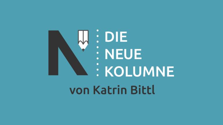 Das Logo von Die Neue Norm auf türkiesem Grund. Rechts davon steht: Die Neue Kolumne. Unten steht: Von Katrin Bittl.