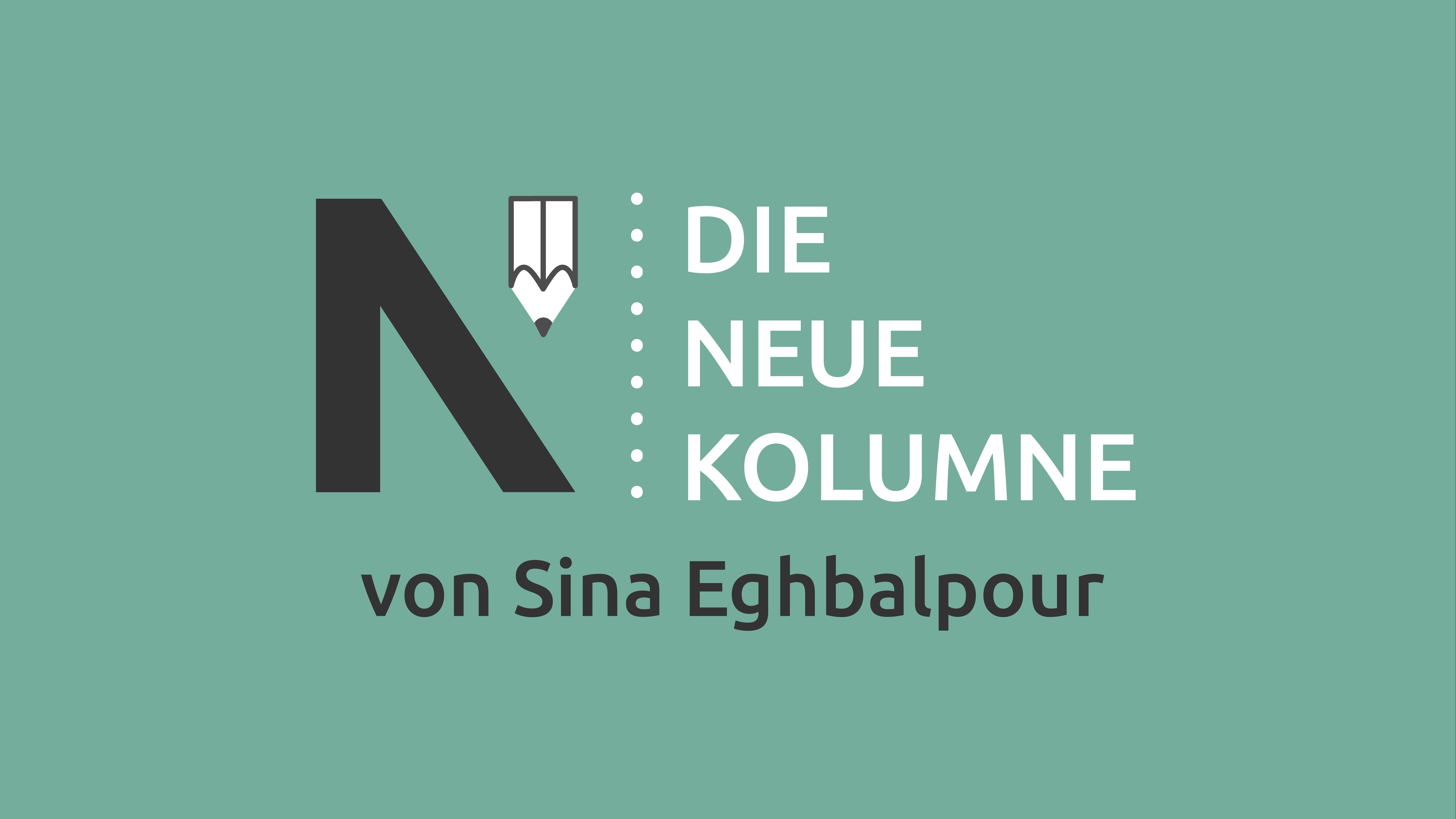 Das Logo von Die Neue Norm auf grünem Grund. Rechts davon steht: Die Neue Kolumne. Unten steht: Von Sina Eghbalpour.