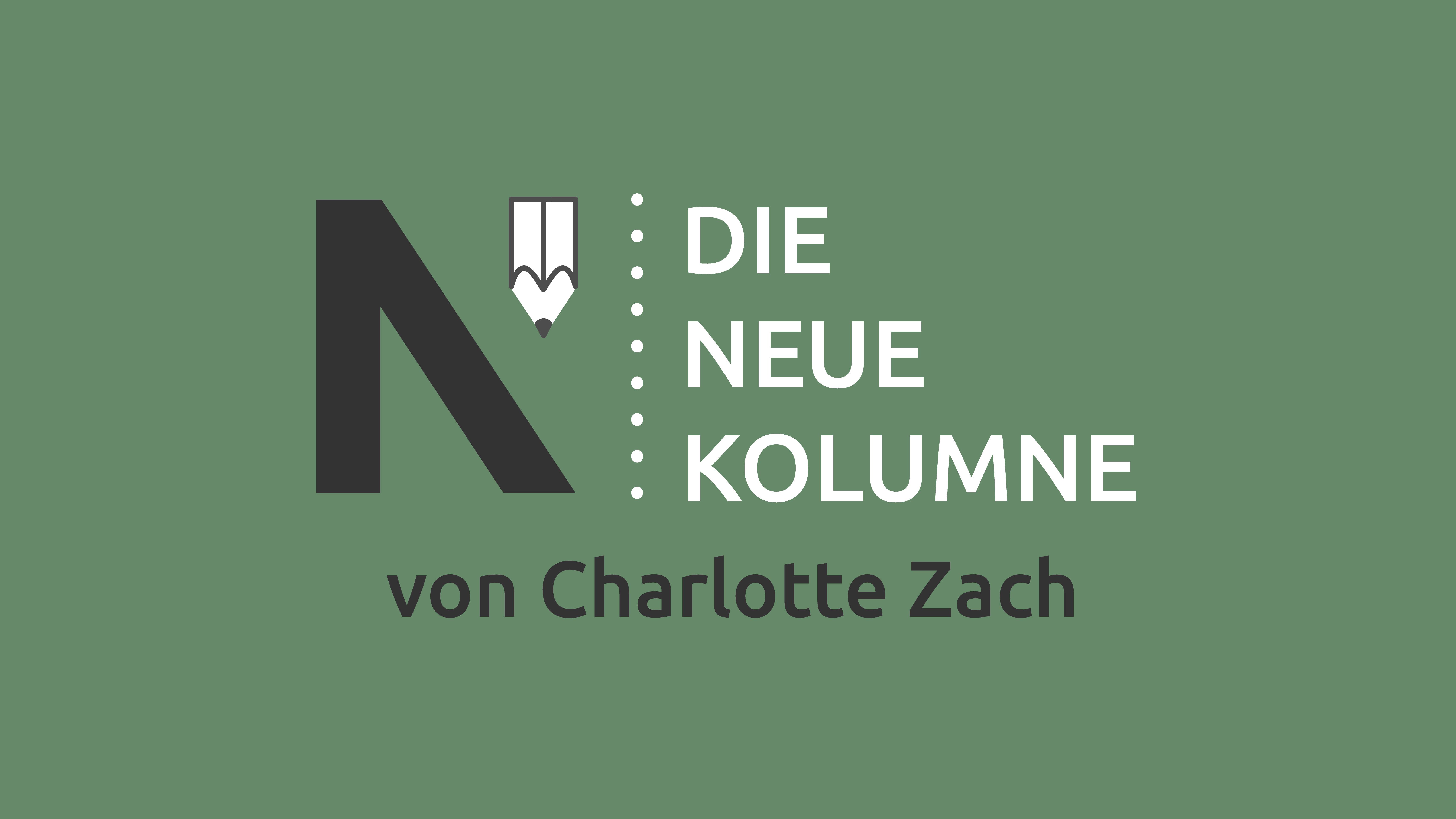 Das Logo von Die Neue Norm auf grünem Grund. Rechts davon steht: Die Neue Kolumne. Unten steht: Von Charlotte Zach.