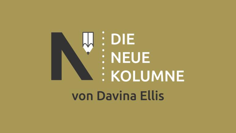 Das Logo von Die Neue Norm auf gelblichem Grund. Rechts davon steht: Die Neue Kolumne. Unten steht: Von Davina Ellis.