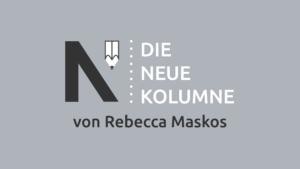 Das Logo von Die Neue Norm auf grauem Grund. Rechts davon steht: Die Neue Kolumne. Unten steht: Von Rebecca Maskos.