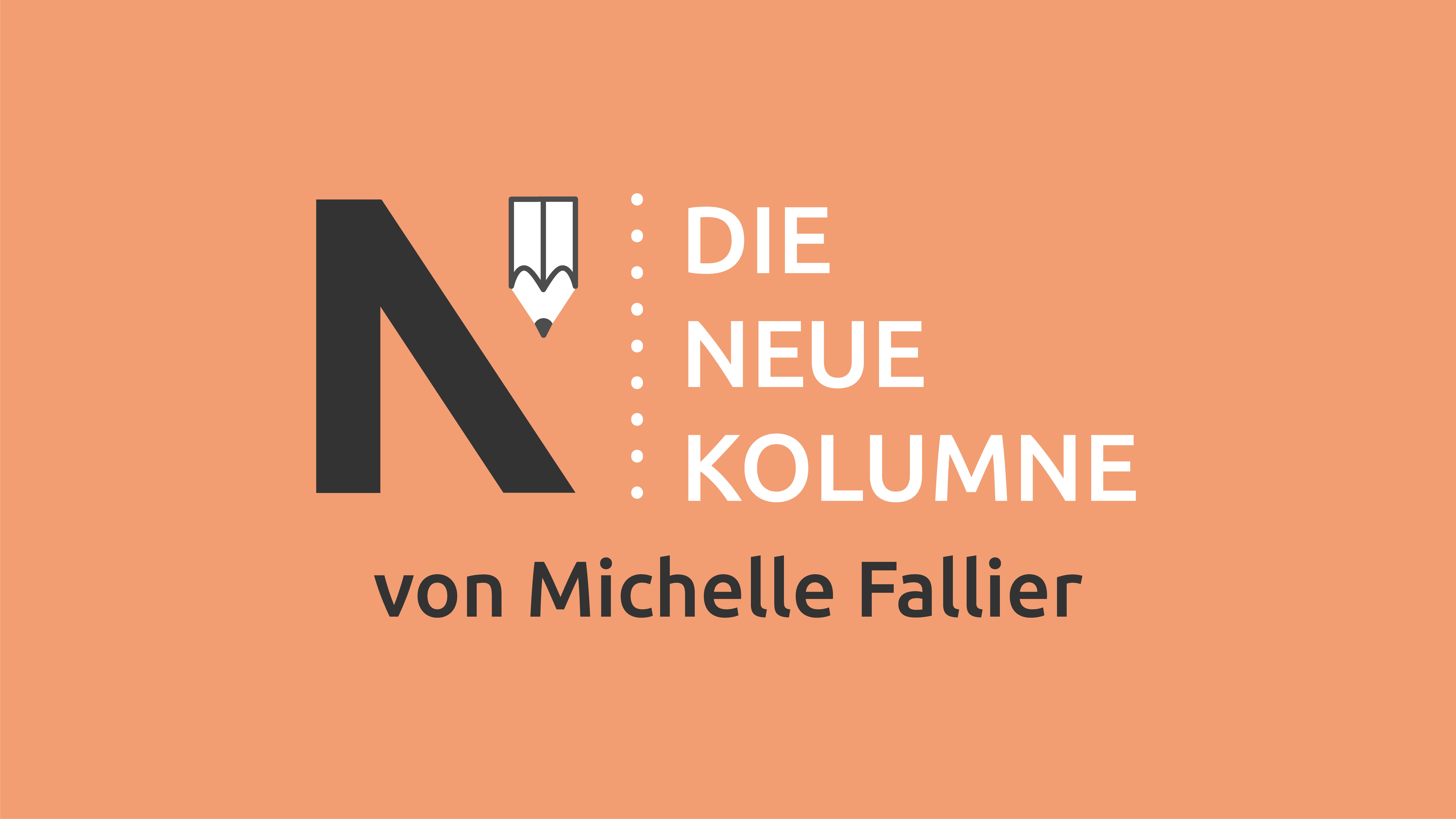 Das Logo von Die Neue Norm auf orangem Grund. Rechts davon steht: Die Neue Kolumne. Unten steht: Von Michelle Fallier.