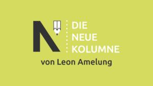 Das Logo von Die Neue Norm auf hellgrünem Grund. Rechts davon steht: Die Neue Kolumne. Unten steht: Leon Amelung.