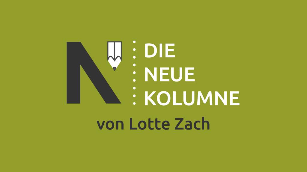 Das Logo von Die Neue Norm auf grünem Grund. Rechts davon steht: Die Neue Kolumne. Unten steht: Von Lotte Zach.