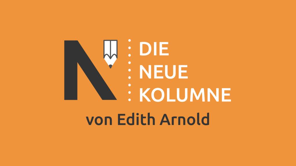 Das Logo von Die Neue Norm auf orangem Grund. Rechts davon steht: Die Neue Kolumne. Unten steht: Von Edith Arnold.