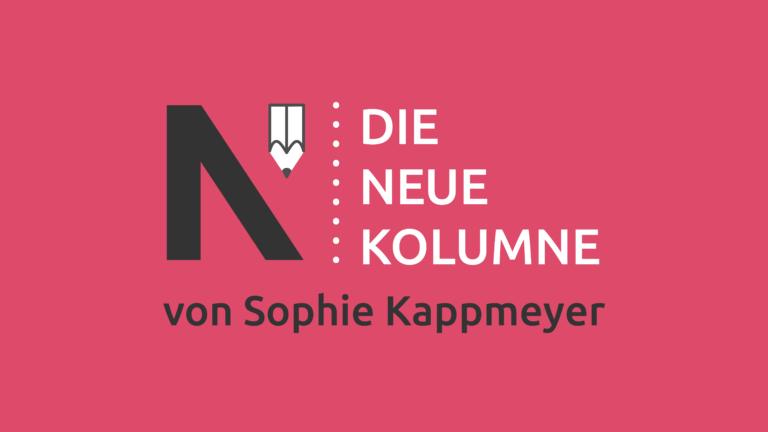 Das Logo von Die Neue Norm auf pinkem Grund. Rechts davon steht: die Neue Kolumne. Unten steht: von Sophie Kappmeyer.