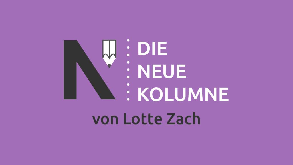 Das Logo von die Neue Norm auf hellem violetten Grund. Rechts davon steht Die Neue Kolumne. Unten steht: von Lotte Zach.